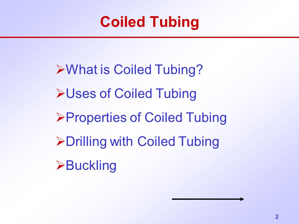 Coiled Tubing What is Coiled Tubing Uses of Coiled Tubing