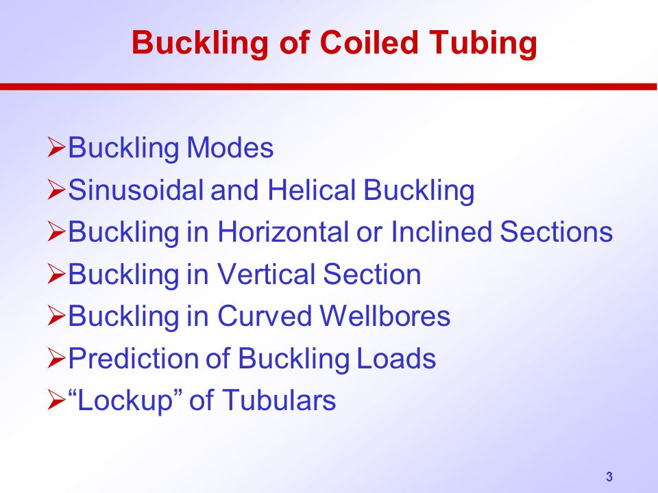 Buckling of Coiled Tubing
