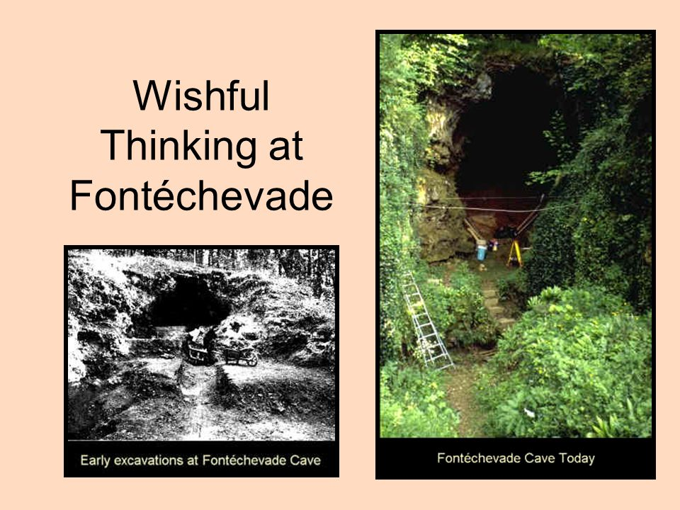 Wishful Thinking at Fontéchevade
