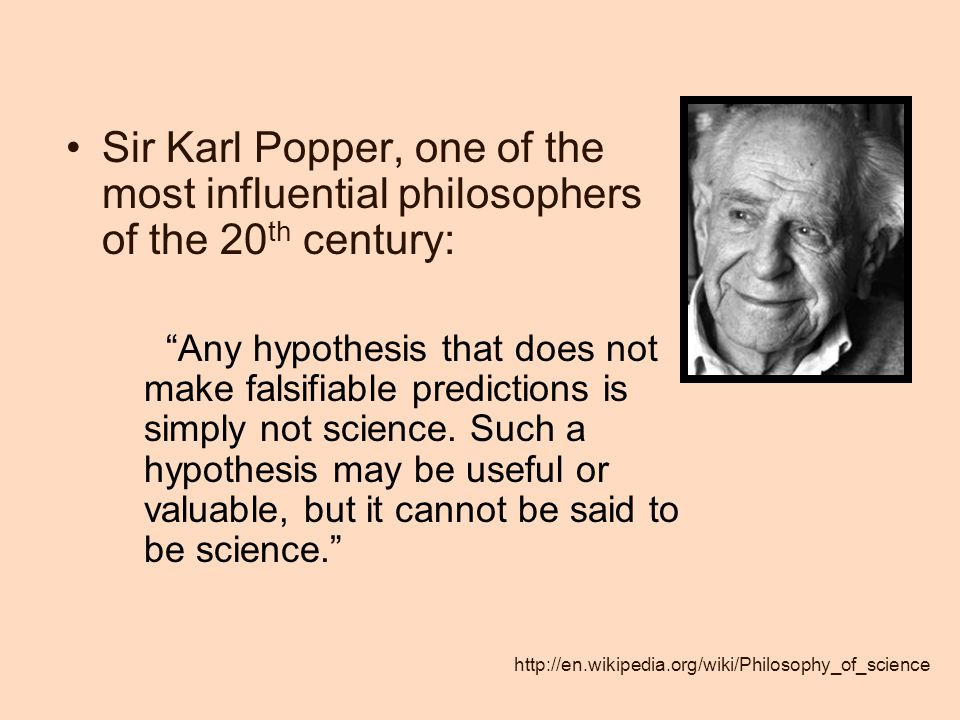 Sir Karl Popper, one of the most influential philosophers of the 20th century: