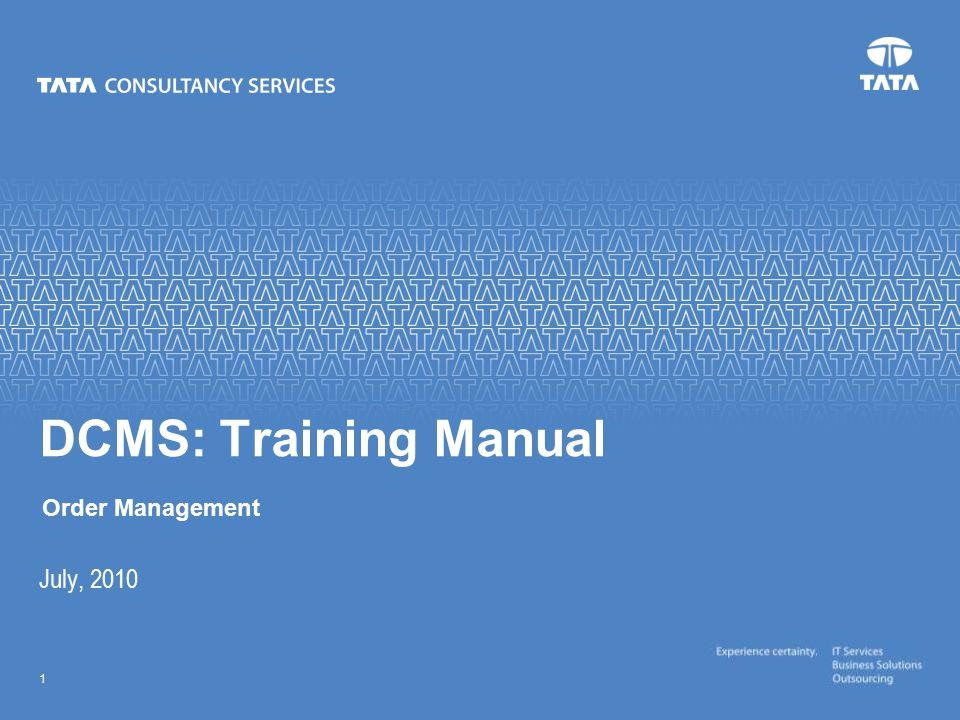 DCMS: Training Manual Order Management July, 2010