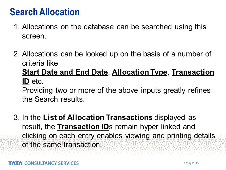 Search Allocation Allocations on the database can be searched using this screen.