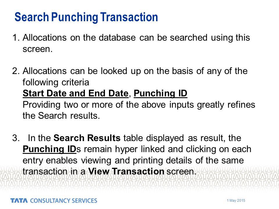 Search Punching Transaction