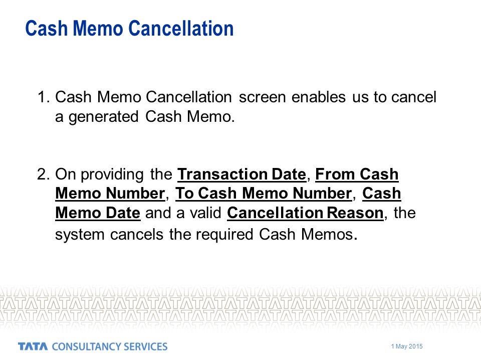 Cash Memo Cancellation
