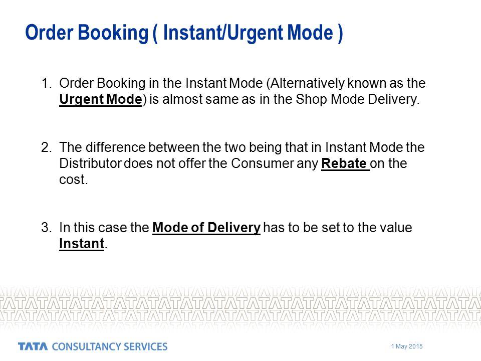 Order Booking ( Instant/Urgent Mode )