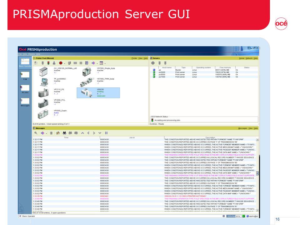PRISMAproduction Server GUI
