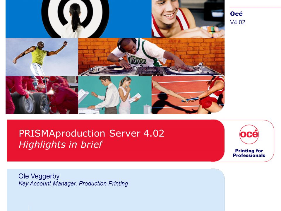 PRISMAproduction Server 4.02 Highlights in brief