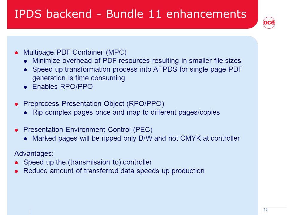 IPDS backend - Bundle 11 enhancements