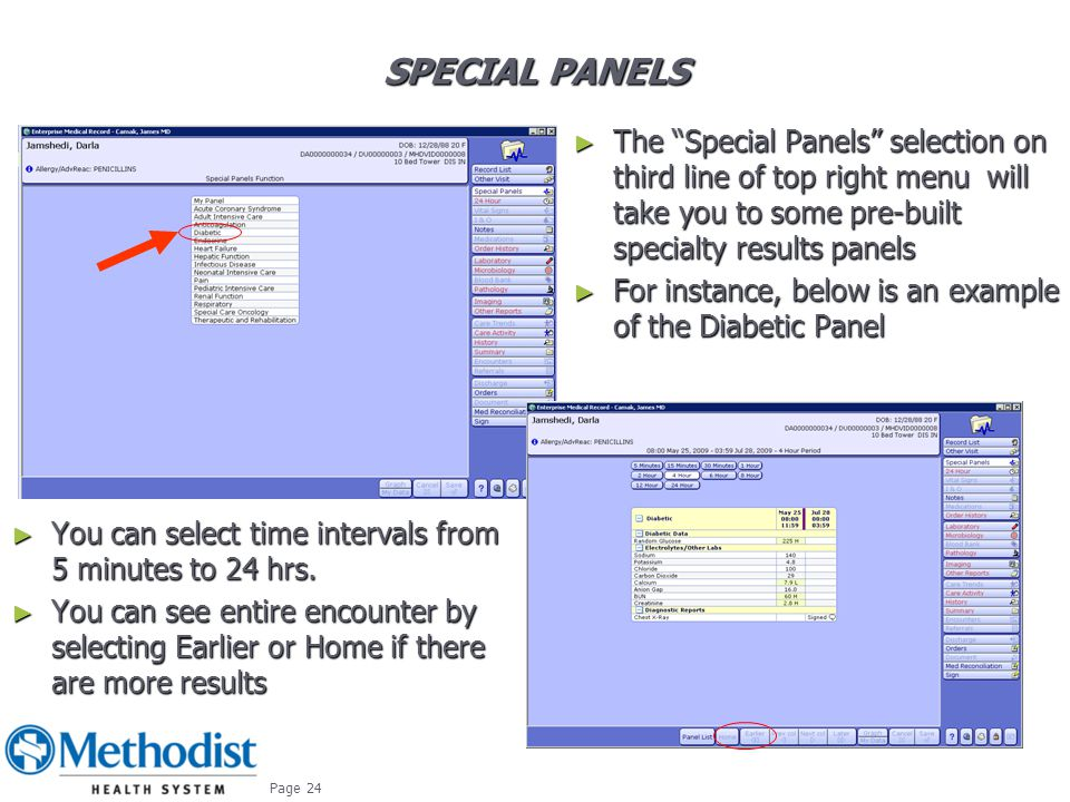 Special Panels The Special Panels selection on third line of top right menu will take you to some pre-built specialty results panels.
