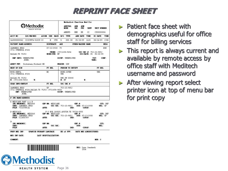 Reprint Face Sheet Patient face sheet with demographics useful for office staff for billing services.