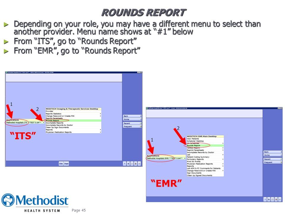 Rounds report ITS EMR