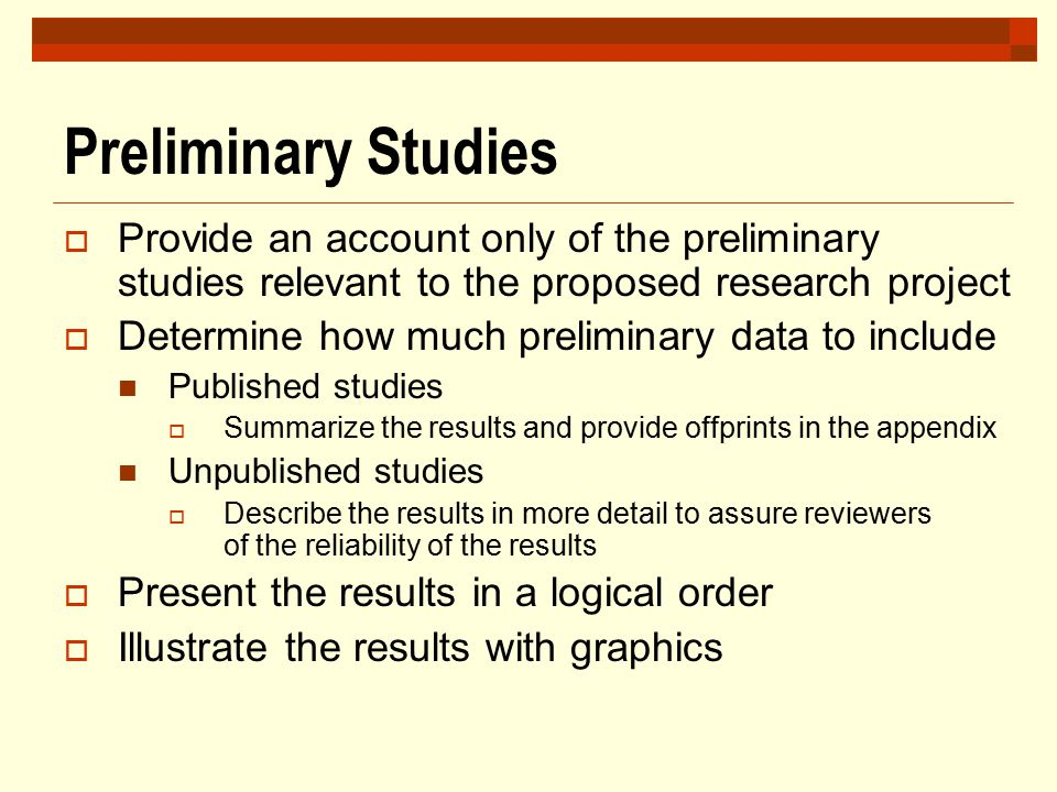 Preliminary Studies Provide an account only of the preliminary studies relevant to the proposed research project.