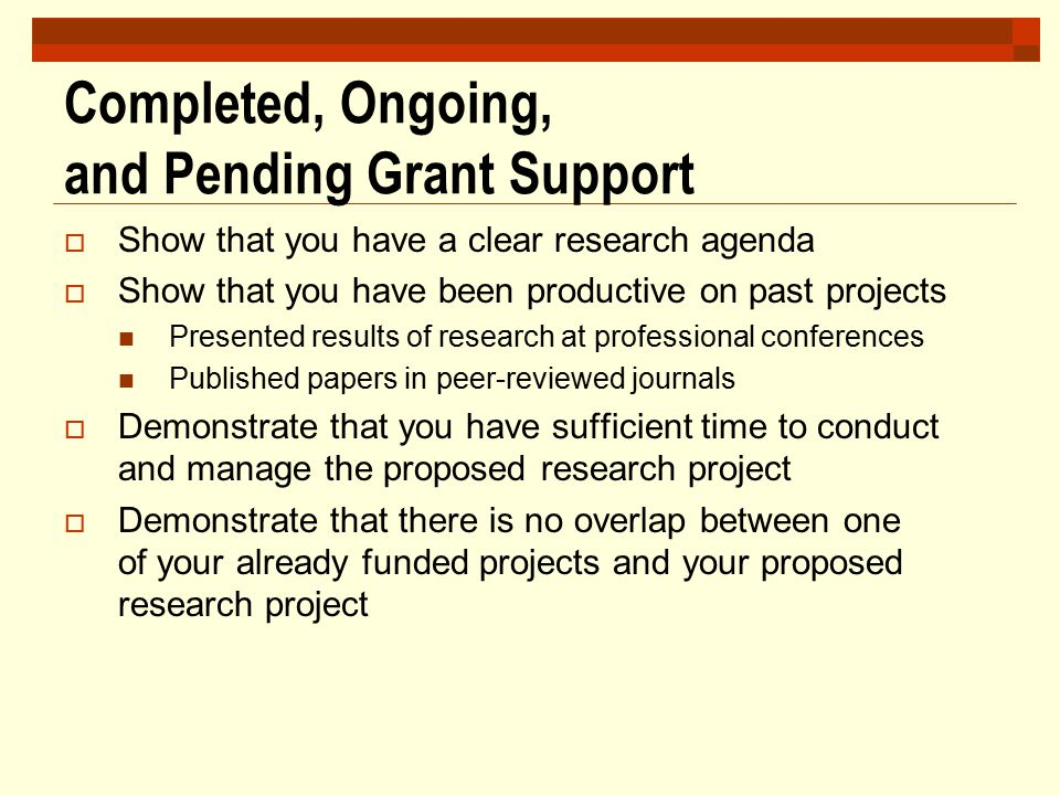 Completed, Ongoing, and Pending Grant Support