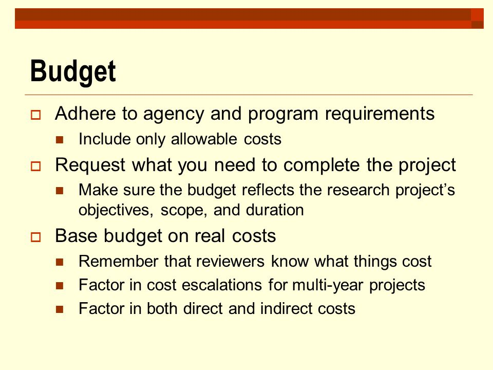 Budget Adhere to agency and program requirements