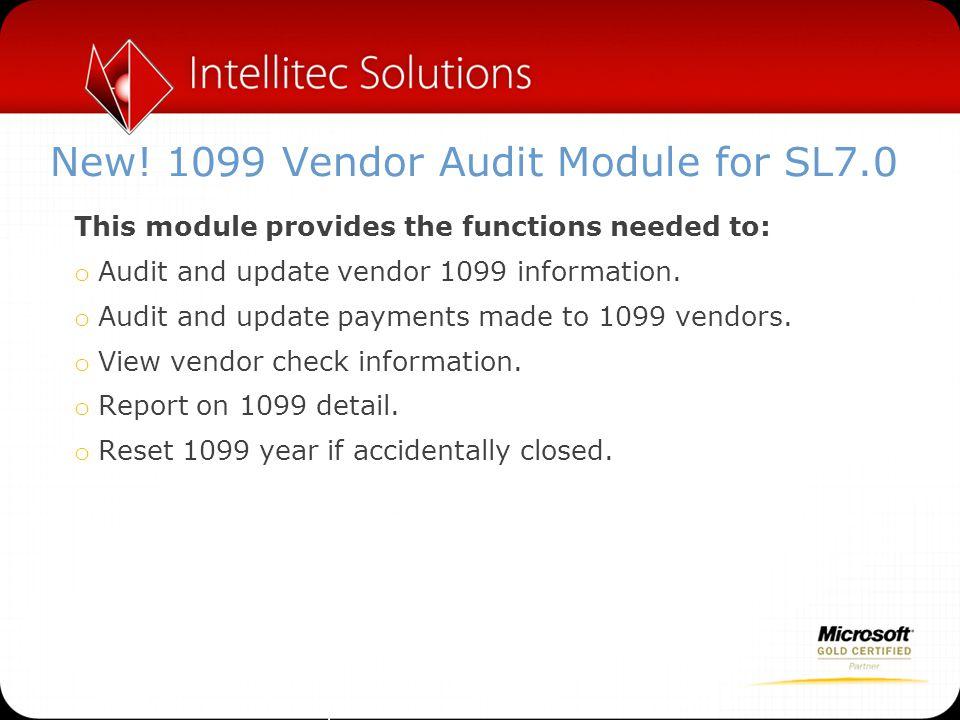 New! 1099 Vendor Audit Module for SL7.0