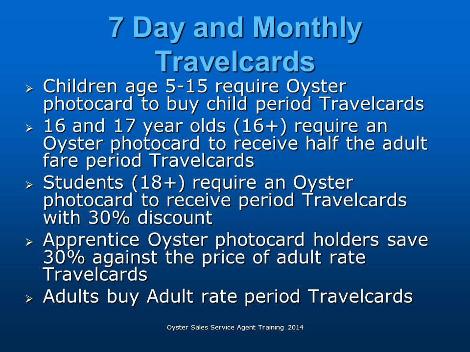 7 Day and Monthly Travelcards