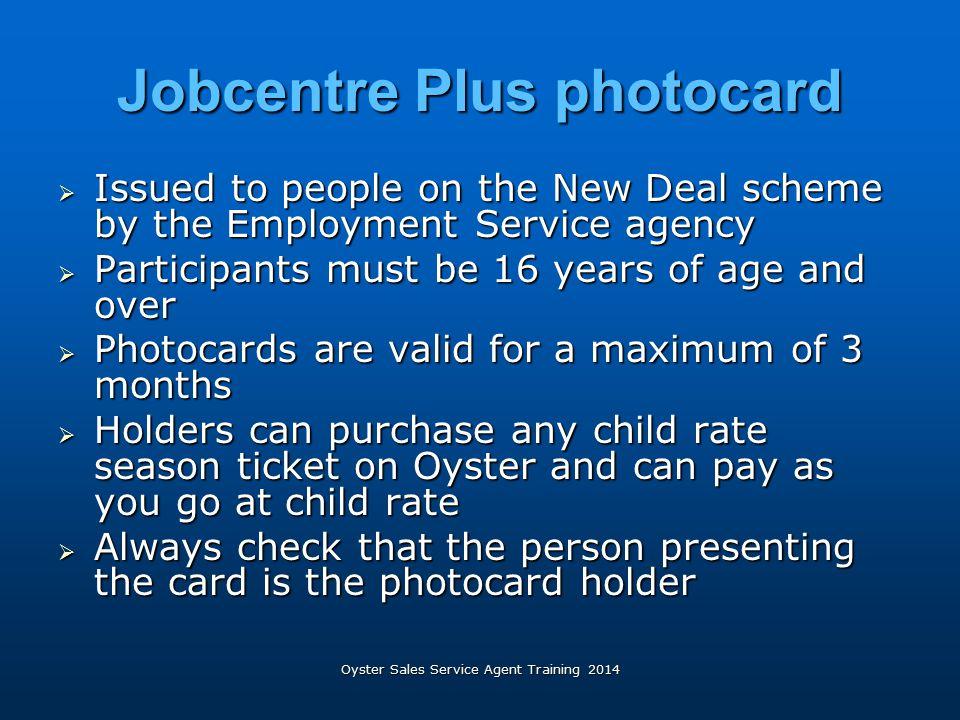 Jobcentre Plus photocard