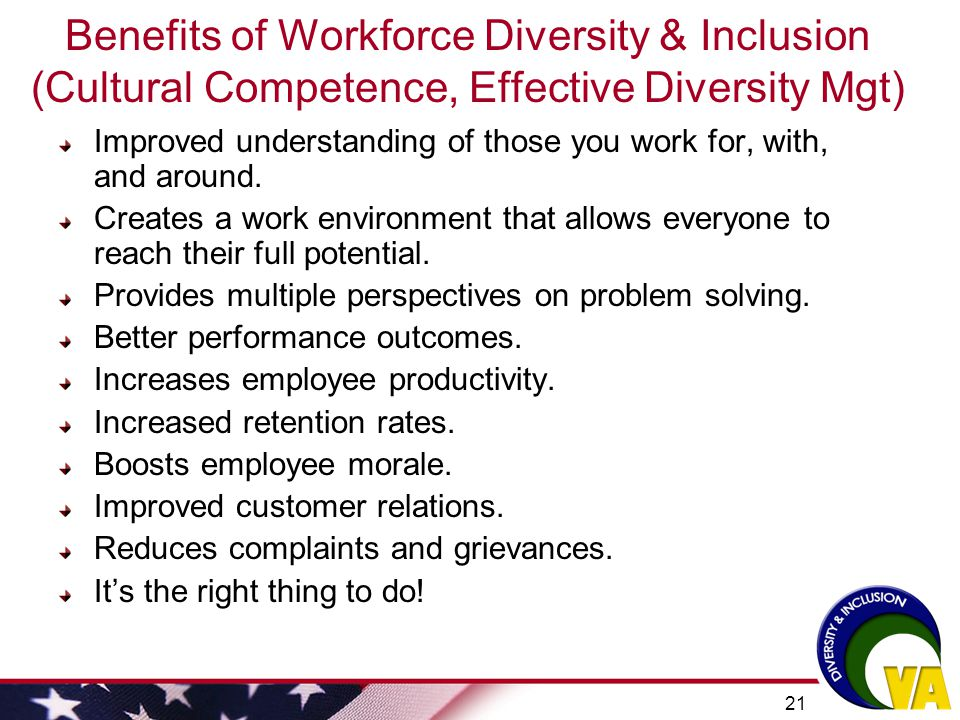 Benefits of Workforce Diversity & Inclusion (Cultural Competence, Effective Diversity Mgt)