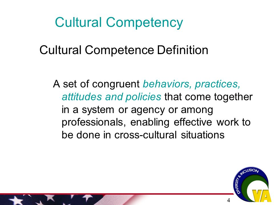 Cultural Competency Cultural Competence Definition
