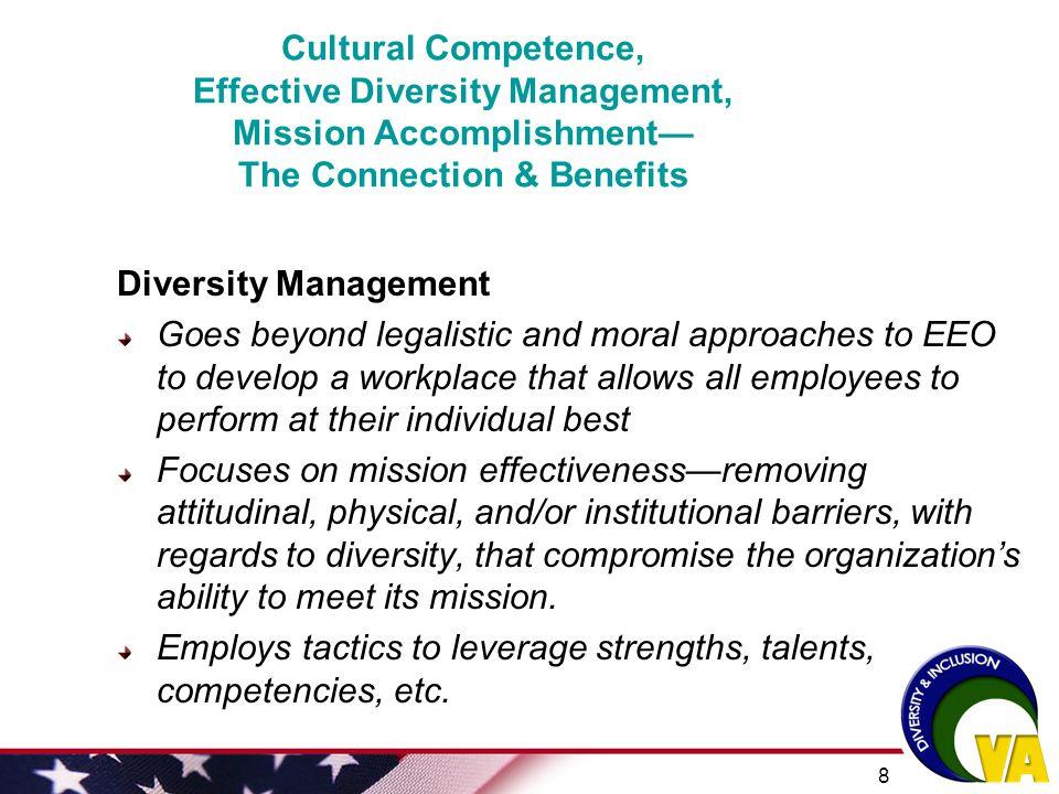 Cultural Competence, Effective Diversity Management, Mission Accomplishment— The Connection & Benefits