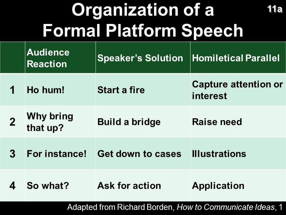 Organization of a Formal Platform Speech