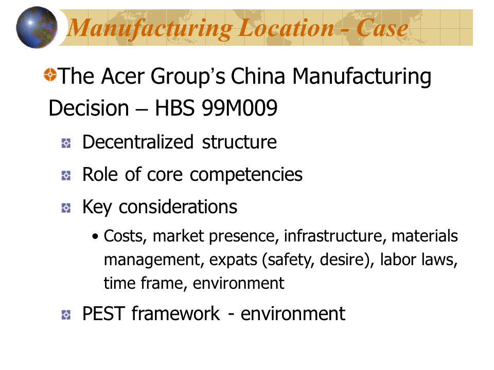 Manufacturing Location - Case
