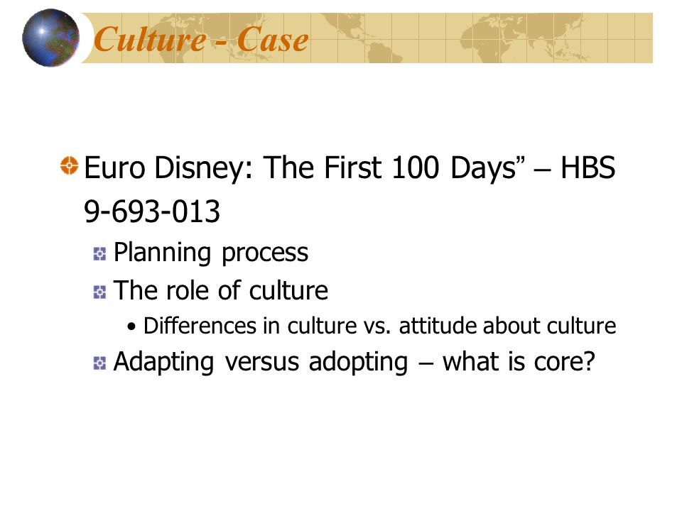 Culture - Case Euro Disney: The First 100 Days – HBS 9-693-013