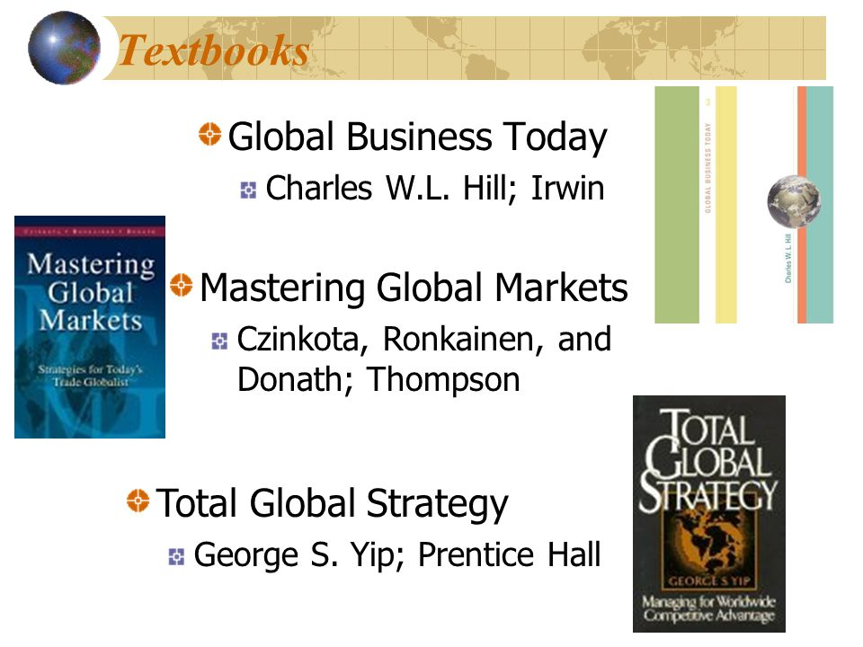 Textbooks Global Business Today Mastering Global Markets