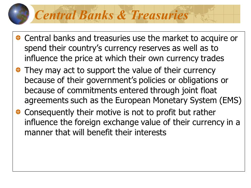 Central Banks & Treasuries