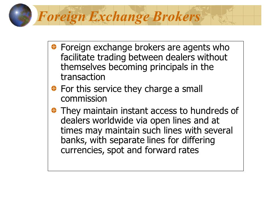 Foreign currency broker