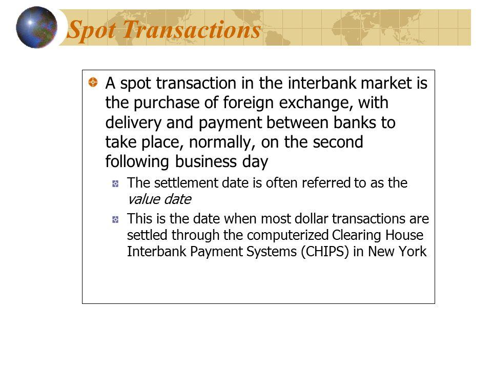 Spot Transactions