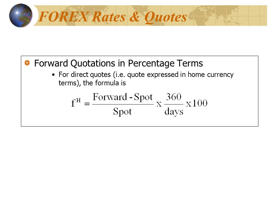 FOREX Rates & Quotes Forward Quotations in Percentage Terms
