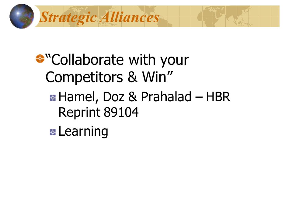 Strategic Alliances Collaborate with your Competitors & Win