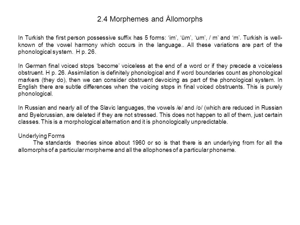 2.4 Morphemes and Ållomorphs