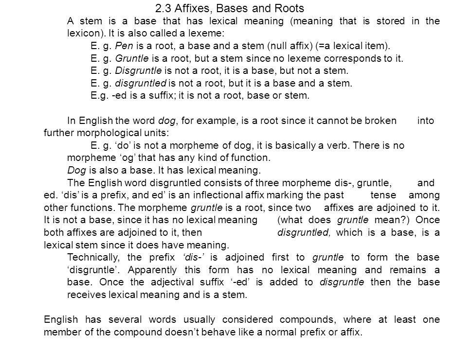 2.3 Affixes, Bases and Roots