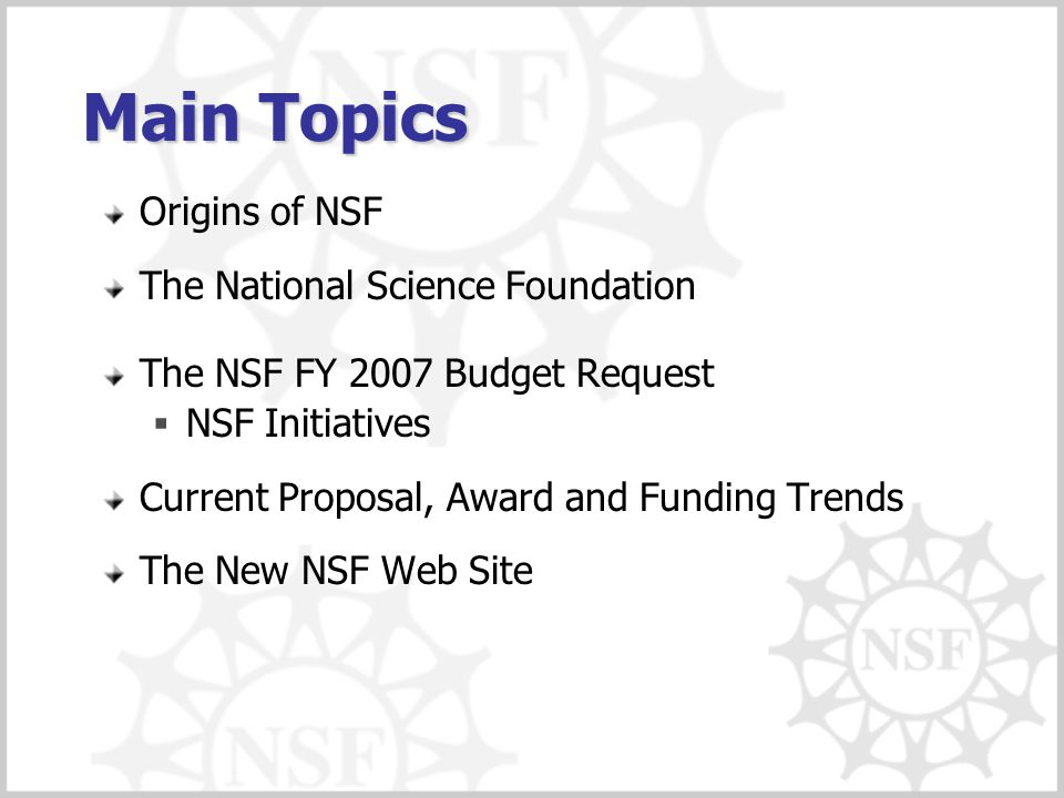 Main Topics Origins of NSF The National Science Foundation