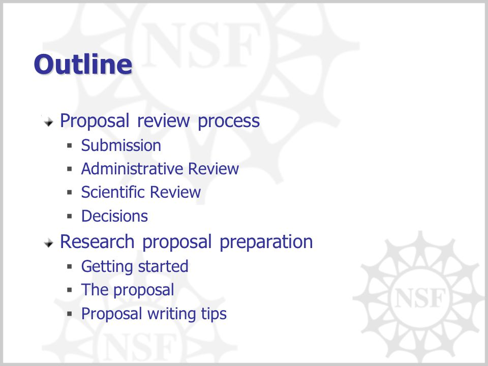 Outline Proposal review process Research proposal preparation