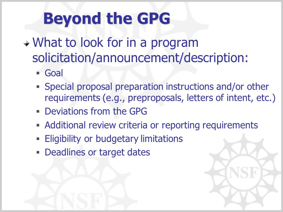Beyond the GPG What to look for in a program solicitation/announcement/description: Goal.