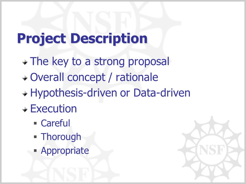 Project Description The key to a strong proposal