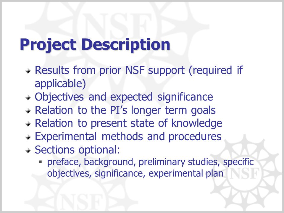 Project Description Results from prior NSF support (required if applicable) Objectives and expected significance.