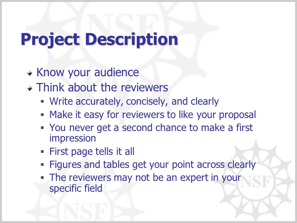Project Description Know your audience Think about the reviewers