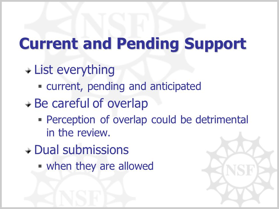 Current and Pending Support