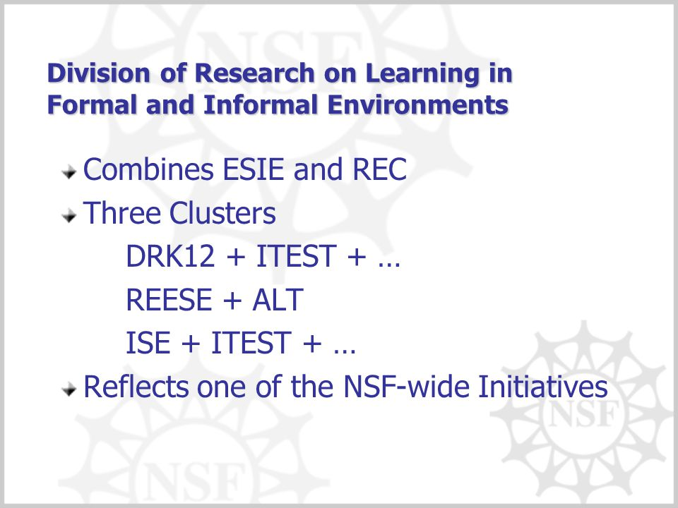 Division of Research on Learning in Formal and Informal Environments