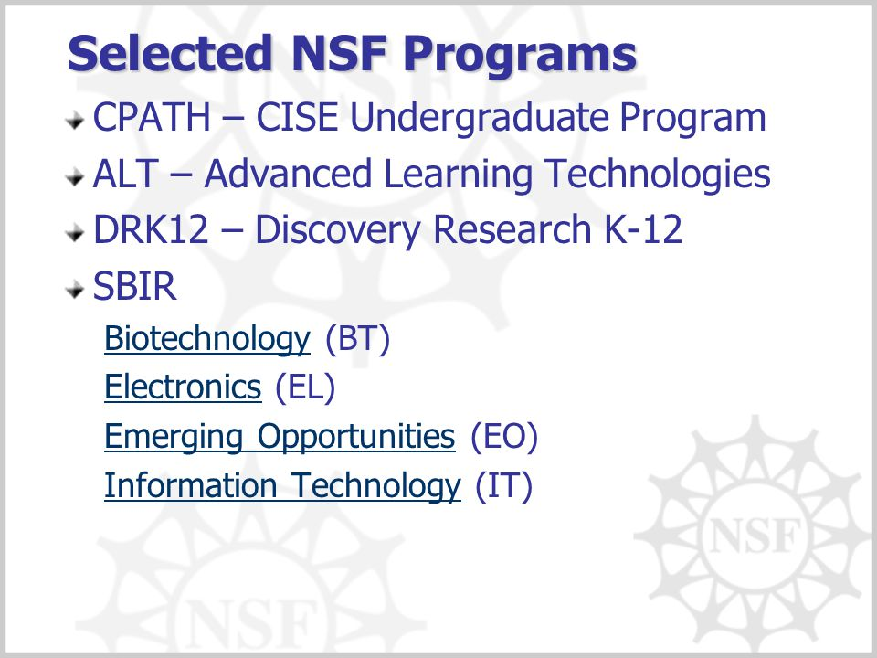 Selected NSF Programs CPATH – CISE Undergraduate Program