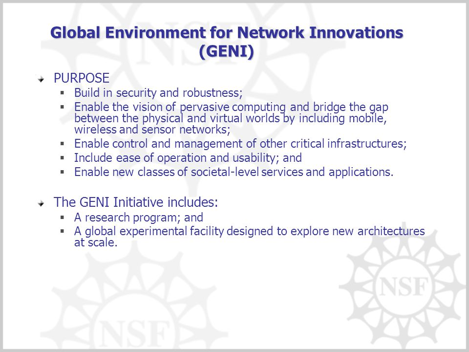 Global Environment for Network Innovations (GENI)