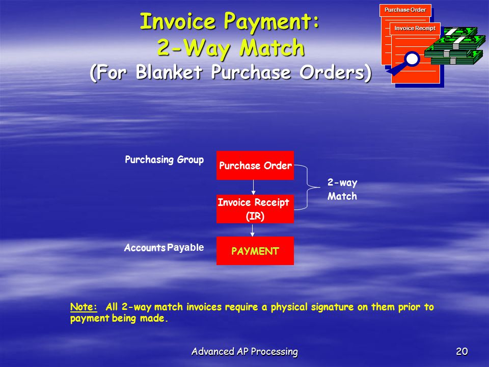 Invoice Payment: 2-Way Match (For Blanket Purchase Orders)