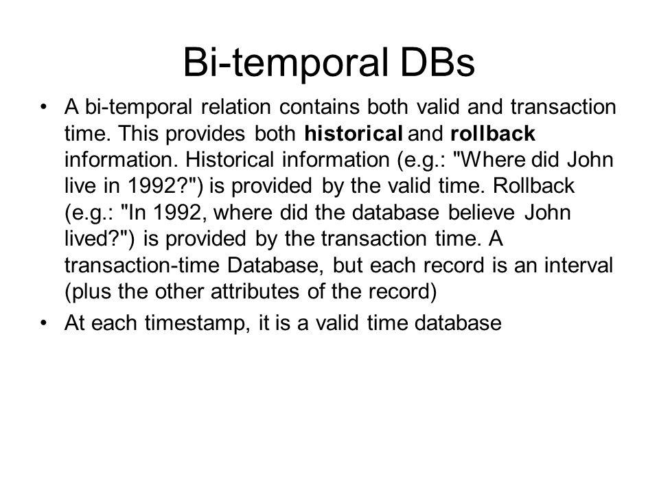 Bi-temporal DBs