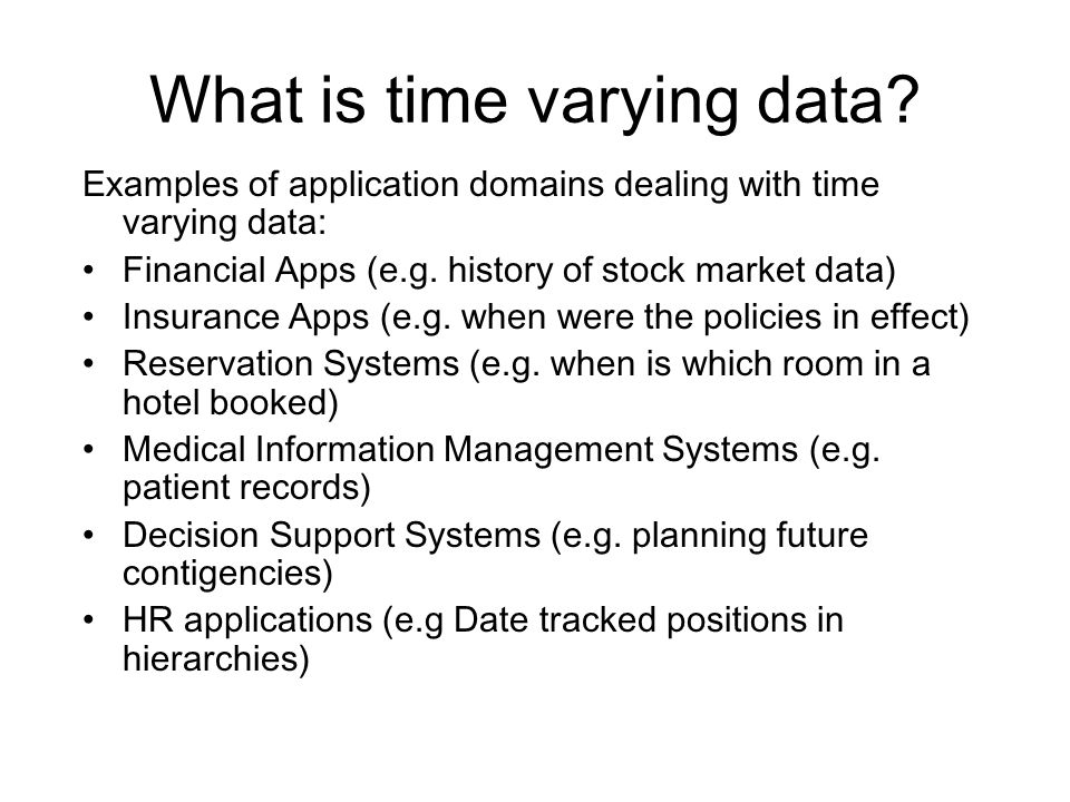 What is time varying data