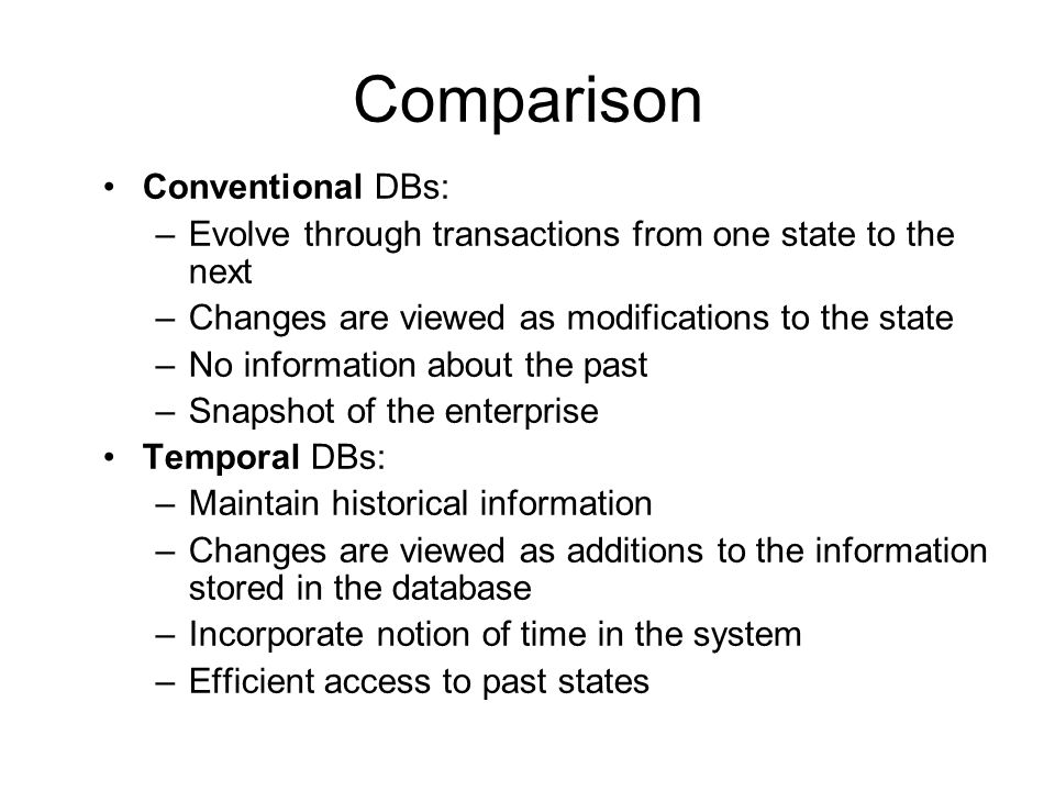 Comparison Conventional DBs: