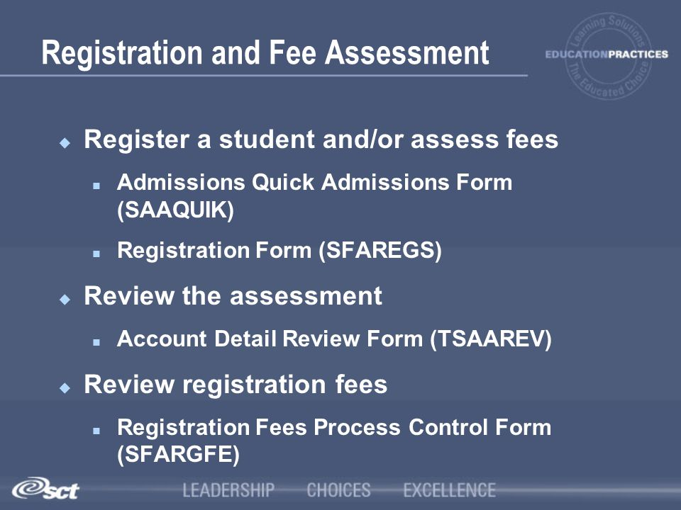 Registration and Fee Assessment